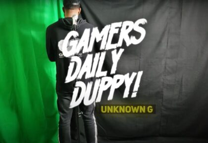 Unknown G – Gamer's Daily Duppy!